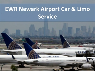 EWR Newark Airport Car & Limo Service