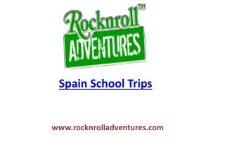 Spain School Trips | School Trips To Spain