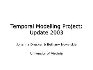 Temporal Modelling Project: Update 2003