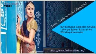 Latest Lehenga, Salwar Suits, Saree Collection At Fashionvibes.net