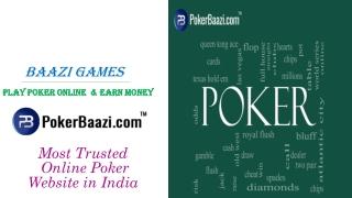 Play Poker at India's Largest Online Poker PlatForm