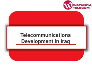 Telecommunications Development in Iraq