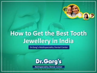 How to Get the Best Tooth Jewellery in India