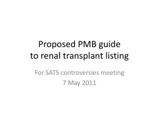 Proposed PMB guide to renal transplant listing