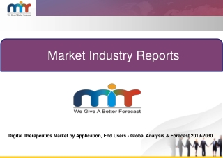 Digital Therapeutics Market by Application, End Users | Global Analysis & Forecast 2019-2030