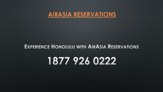 Best Experience Honolulu with AirAsia Reservations