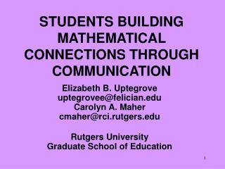 STUDENTS BUILDING MATHEMATICAL CONNECTIONS THROUGH COMMUNICATION