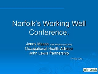 Norfolk's Working Well Conference.