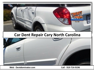 Expert Car Dent Repair Service Provider at Cary NC