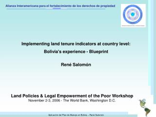 Land Policies & Legal Empowerment of the Poor Workshop November 2-3, 2006 - The World Bank, Washington D.C.