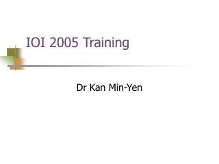IOI 2005 Training