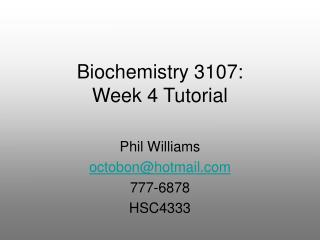 Biochemistry 3107: Week 4 Tutorial