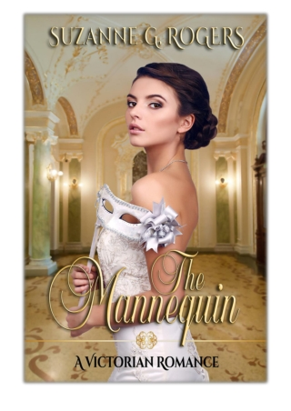 [PDF] Free Download The Mannequin By Suzanne G. Rogers