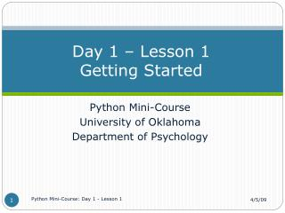 Day 1 – Lesson 1 Getting Started