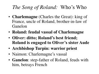The Song of Roland:   Who's Who