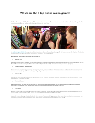 Which are the 2 top online casino-converted