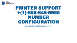 Printer support number (1)-888-846-5560