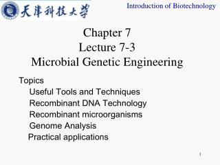 Chapter 7 Lecture 7-3  Microbial Genetic Engineering