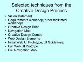 Selected techniques from the Creative Design Process