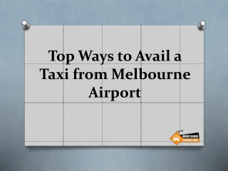 Top Ways to Avail a Taxi from Melbourne