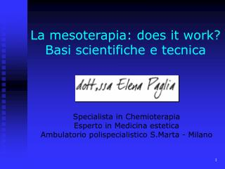 La mesoterapia: does it work? Basi scientifiche e tecnica