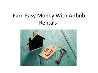 Earn Easy Money With Airbnb Rentals!