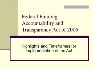 Federal Funding Accountability and Transparency Act of 2006
