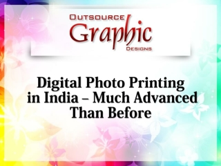 Digital Photo Printing in India – Much Advanced Than Before