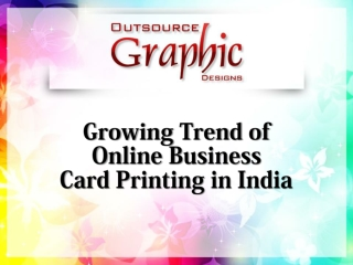 Growing Trend of Online Business Card Printing in India