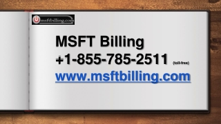 MSFT Billing   1-855-785-2511   Microsoft MSBill Contact Phone Number