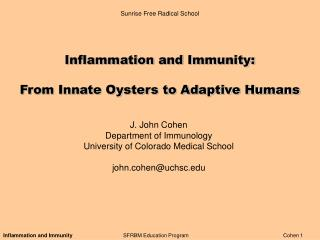 Inflammation and Immunity: From Innate Oysters to Adaptive Humans