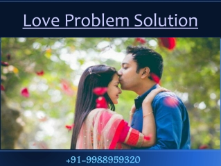 Black Magic to get love back by Love problem Solution Astrologer 91-9988959320
