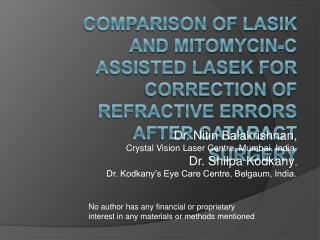 Comparison of LASIK and Mitomycin-C Assisted LASEK for Correction of Refractive Errors After Cataract Surgery