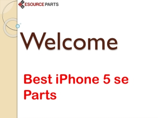 Best Quality iPhone 5 SE Parts