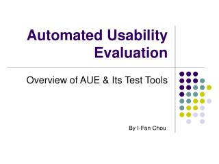 Automated Usability Evaluation