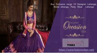 Buy Exclusive Range Of Designer Lehenga at best online Price