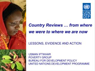 Country Reviews … from where we were to where we are now  LESSONS, EVIDENCE AND ACTION