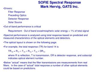 SOFIE Spectral Response Mark Hervig, GATS Inc.