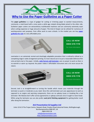Why to Use the Paper Guillotine as a Paper Cutter