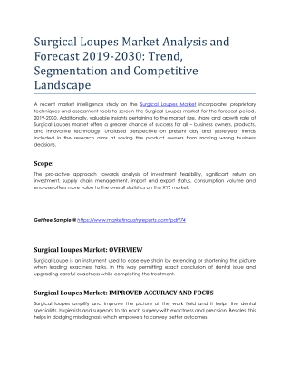Surgical Loupes Market Analysis and Forecast 2019-2030: Trend, Segmentation and Competitive Landscape