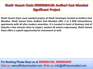 Sheth Andheri East Project Mumbai 09999684166 Project