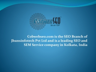 Cobwebseo.com, SEO Company in Kolkata, India, SEM and SMO Se
