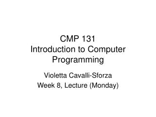 CMP 131 Introduction to Computer Programming