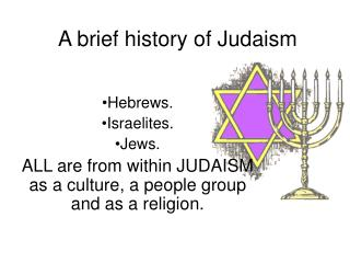 A brief history of Judaism