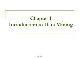 Chapter 1 Introduction to  Data Mining