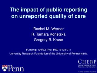 The impact of public reporting on unreported quality of care