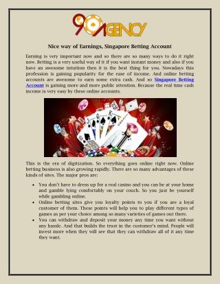 Nice way of Earnings, Singapore Betting Account