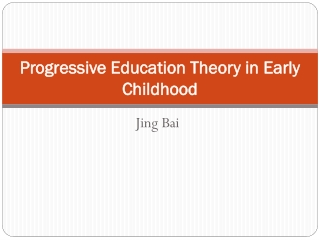 Progressive Education Theory in Early Childhood
