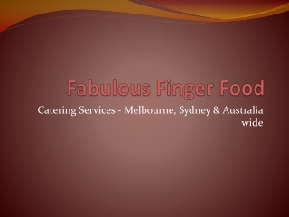 Fabulous Finger Food