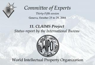 11. CLAIMS Project  Status report by the International Bureau